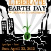 4th Annual LIBERATE EARTH DAY! – Call for Workshops/Save the Date!